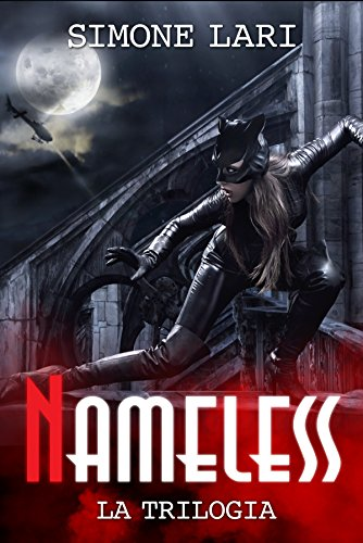 Nameless - La Trilogia: Volumi 1, 2, 3 (Serie di Nameless)