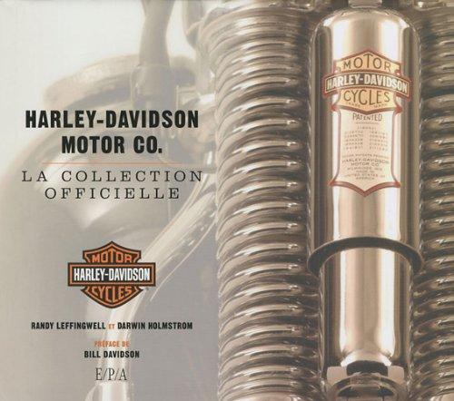 Harley-Davidson Motor Co : La collection officielle