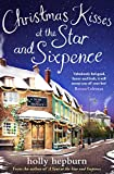 Christmas Kisses at the Star and Sixpence: Part Two of Four in the new series (English Edition)