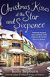 Christmas Kisses at the Star and Sixpence: Part Two of Four in the new series