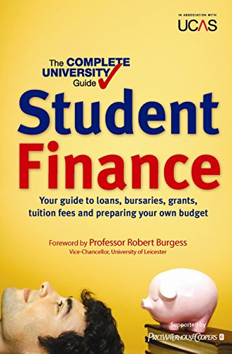 The Complete University Guide: Student Finance: In association with UCAS (Complete University Guides)