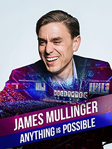 James Mullinger: Anything is Possible [OV]