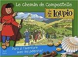 Le chemin de Compostelle - Le jeu de Loupio