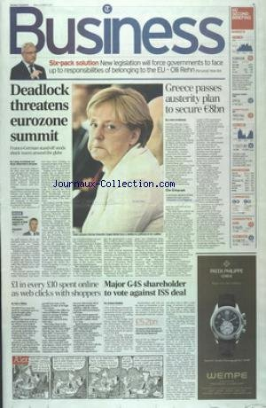 BUSINESS du 21/10/2011 - DEADLOCK THREATENS EUROZONE SUMMIT - GREECE PASSES AUSTERITY PLAN TO SECURE E8BN - MAJOR G4S SHAREHOLDER TO VOTE AGAINTS ISS DEAL - SIX-PACK SOLUTION - NEW LEGISLATION WILL FORCE GOVERNMENTS TO FACE UP TO RESPONSIBILITIES OF BELONGING TO THE EU-OLLI REHN par Collectif