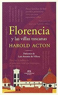 Florencia y las villas toscanas par Harold Acton