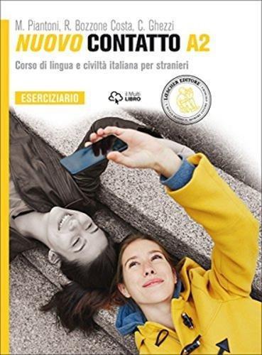 Nuovo Contatto. Corso di lingua e civilt italiana per stranieri. Eserciziario A2