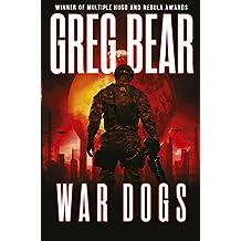 War Dogs (War Dogs Trilogy Book 1)