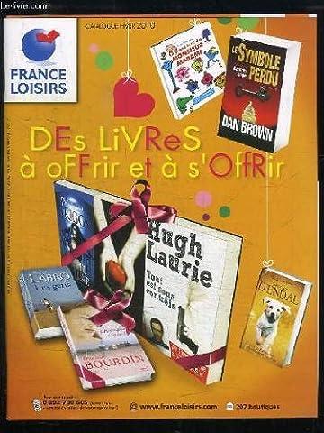 France Loisirs 2010 - Catalogue France Loisirs, Hiver 2010. Des livres