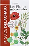 Plantes Medicinales. Plus de 400 Especes Decrites (les)
