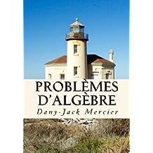 Problèmes d'algèbre (Dossiers mathématiques)