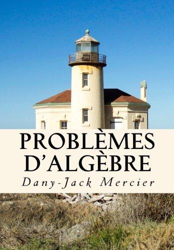 Problèmes d'algèbre