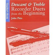 Descant & Treble Recorder Duets from the beginning - teacher's book