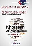 histoire de l islam radical et de ceux qui s en servent