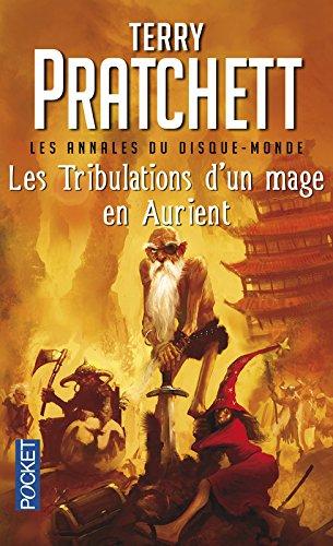 Les Annales du Disque-Monde, Tome 17 : Les Tribulations d'un mage en Aurient par Terry Pratchett
