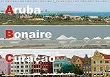 ABC: Aruba - Bonaire - Curaçao (Wandkalender 2020 DIN A2 quer): Drei Inseln der Kleinen Antillen im türkisblauen Karibischen Meer (Monatskalender, 14 Seiten ) (CALVENDO Orte) -
