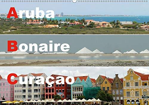 ABC: Aruba - Bonaire - Curaçao (Wandkalender 2020 DIN A2 quer): Drei Inseln der Kleinen Antillen im türkisblauen Karibischen Meer (Monatskalender, 14 Seiten ) (CALVENDO Orte)