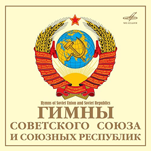 National Anthems of the Soviet...