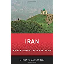 Iran: What Everyone Needs to Know