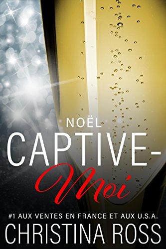 Captive-Moi: Noël