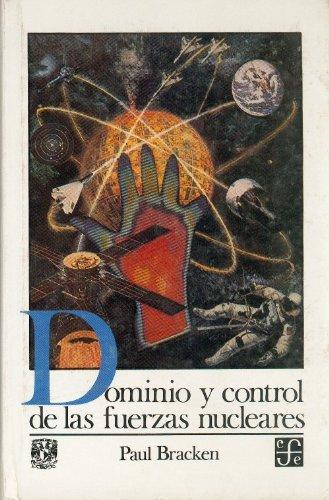Descargar Libro Dominio y Control de Las Fuerzas Nucleares (Entre Voces) de Juan Pedro Viqueira Albn