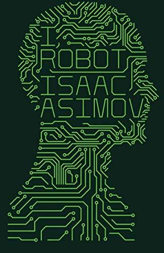 I, Robot por Isaac Asimov
