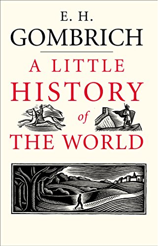 A Little History of the World (Little Histories) (English Edition) de [