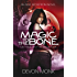 Magic to the Bone (Allie Beckstrom Book 1)