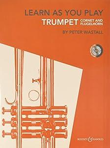 Learn as You play (+CD) : for trumpet (cornet/flugelhorn)