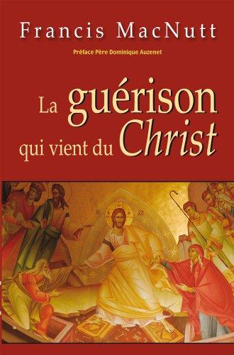 La guérison qui vient du Christ