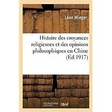 Histoire des croyances religieuses et des opinions philosophiques en Chine (Religion)