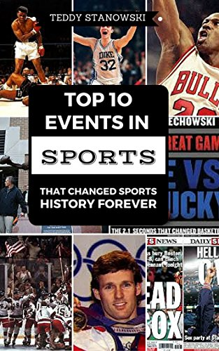 Top 10 Events In Sports That Changed Sports History Forever (English Edition) - Frazier Baseball