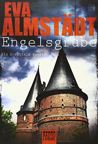 Buchseite und Rezensionen zu 'Engelsgrube: Pia Korittkis zweiter Fall. Kriminalroman' von Eva Almstädt