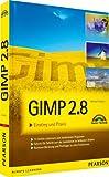 Gimp 2.8: Einstieg und Praxis