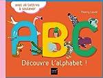 A.B.C. D�couvre l'alphabet !
