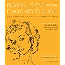 Drawing Lessons from the Famous Artists School: Classic Techniques and Expert Tips from the Golden Age of Illustration