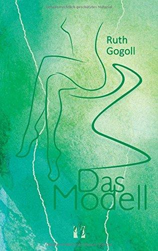Ruth Gogoll - Das Modell