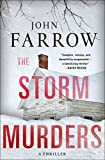 Front cover for the book The Storm Murders: A Thriller (The Storm Murders Trilogy) by John Farrow