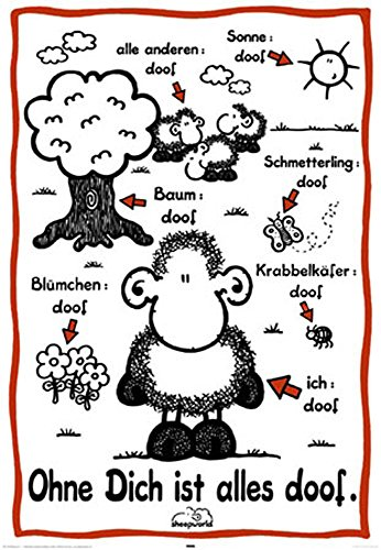 Sheepworld - Ohne Dich ist Alles Doof - Sheepworld Poster - Grösse 61x91,5 cm