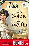 Die Söhne der Wölfin: Historischer Roman - Die besten Bücher, ausgewählt von BUNTE.de
