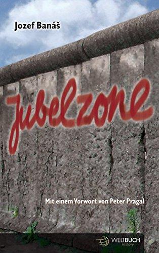 JUBELZONE - dramatische Geschichten aus der Zeit der politischen Turbulenzen in Europa von 1968 bis zur Gegenwart