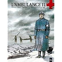 L'ambulance 13, tome 1 : Croix de sang