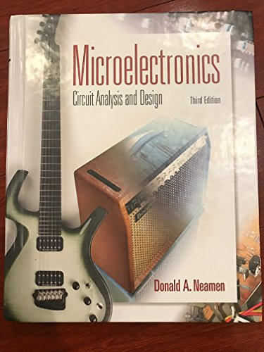 Microelectronic Circuit Analysis and Design (Electrical and Computer Engineering)