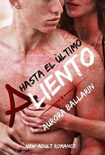 Hasta el último aliento - Aurora Ballarín (Rom) 514mVG28feL
