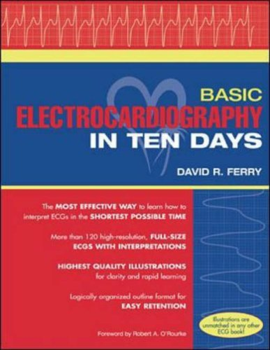 Basic Electrocardiography in Ten Days by David R. Ferry (2000-09-01)