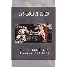 LA  SIGNORA  DE  LIMENA (Saga  Historique  CINQUECENTO t. 3)