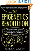#9: The Epigenetics Revolution: How Modern Biology is Rewriting Our Understanding of Genetics, Disease and Inheritance