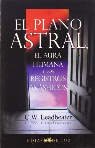 PLANO ASTRAL, EL (2006) por C.W. LEADBEATER