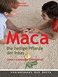 Maca - Die heilige Pflanze der Inkas (Amazon.de)