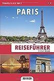 Reiseführer Paris: Einfach Reisen - TravelGuide Nr. 1