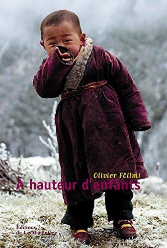 A hauteur d'enfants par Olivier Follmi